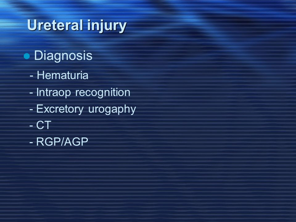 how to detect ureteral injury