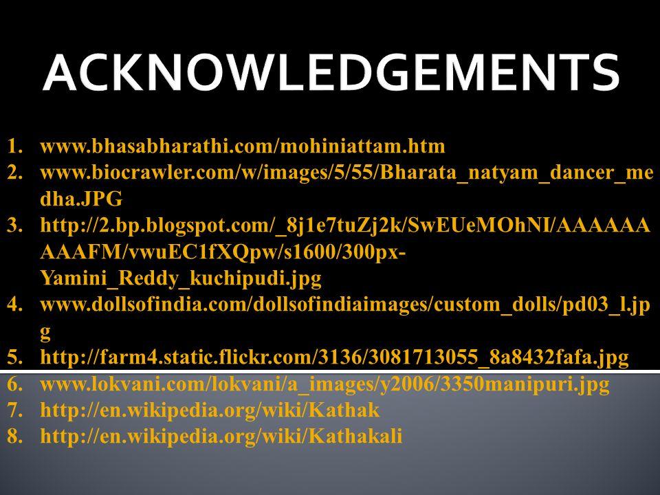 ACKNOWLEDGEMENTS www.bhasabharathi.com/mohiniattam.htm