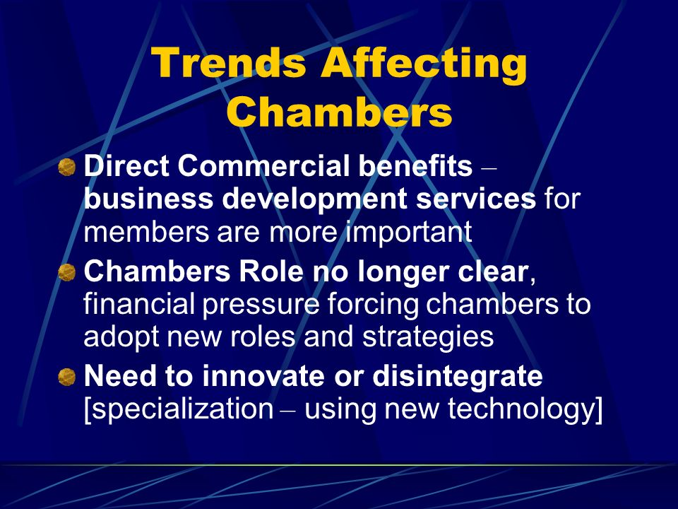 Trends Affecting Chambers