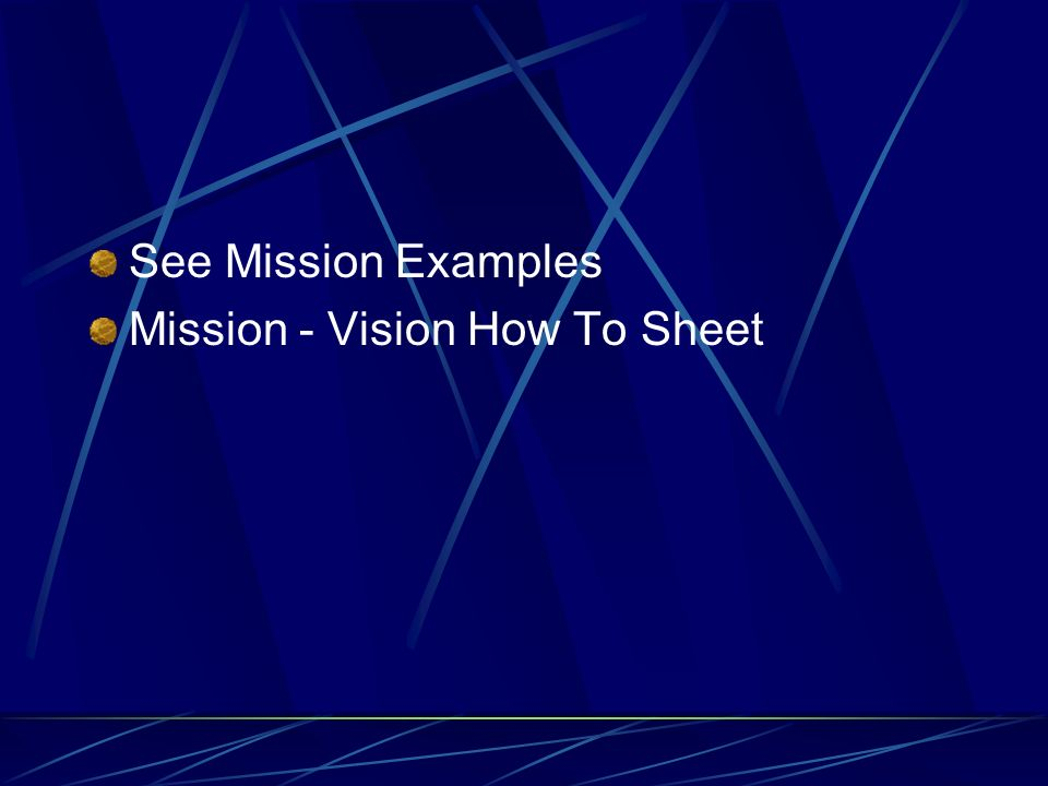 See Mission Examples Mission - Vision How To Sheet