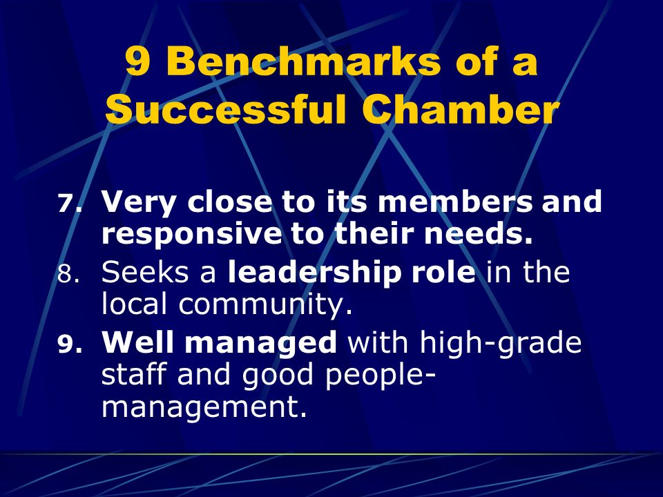 9 Benchmarks of a Successful Chamber