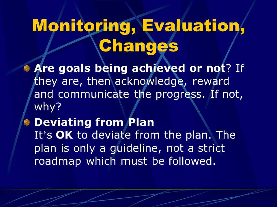 Monitoring, Evaluation, Changes