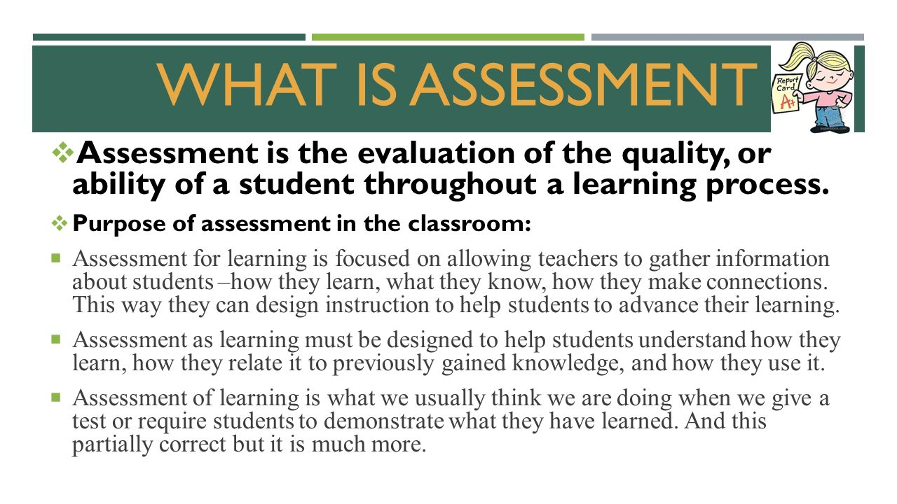 """what is the purpose of assessing What is the purpose of the self-assessment self-assessment is an important starting point for gathering input beyond the traditional source: the """"supervisor."""