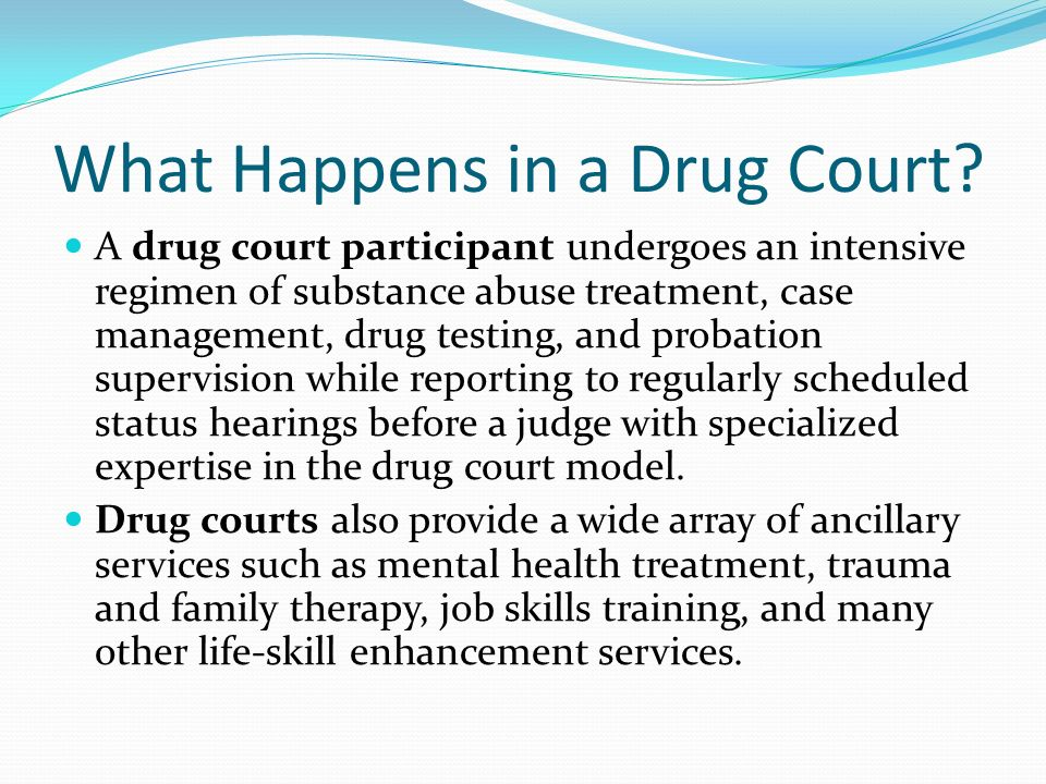 drug courts as a means of rehabilitating drug offenders An independent review of the first year of operation of a similar adult drug court program in strafford county superior court found there had been significant progress toward rehabilitating offenders with substance abuse problems by combining intense court supervision and sanctions with a focused effort to connect those offenders with .