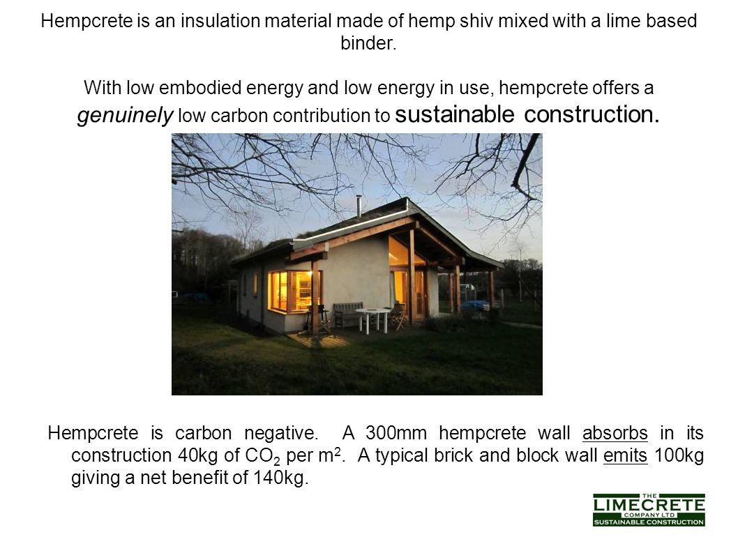 Hempcrete is an insulation material made of hemp shiv for Home construction binder