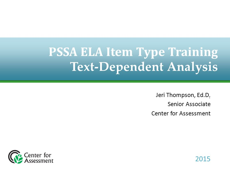 PSSA ELA Item Type Training Text Dependent Analysis