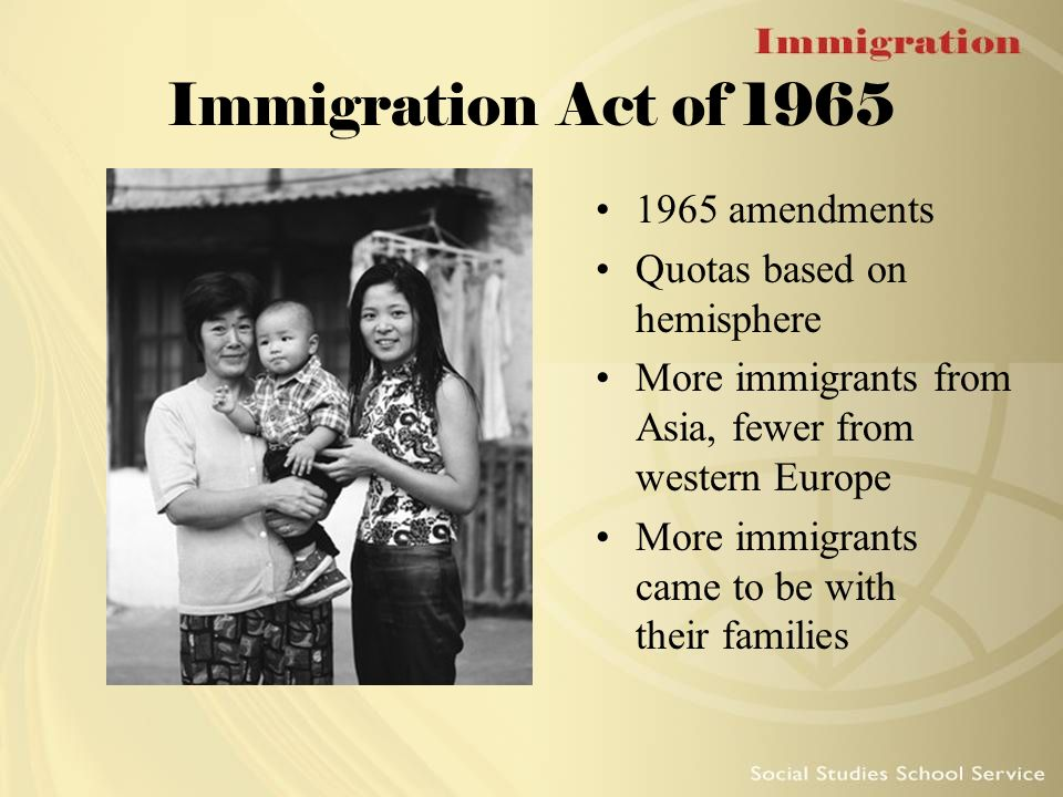 quota based immigration In 1965, congress changed immigration policy with the immigration and nationality act it eliminated quotas based on nationality instead, it favored those with needed skills or who were joining families in the united states.