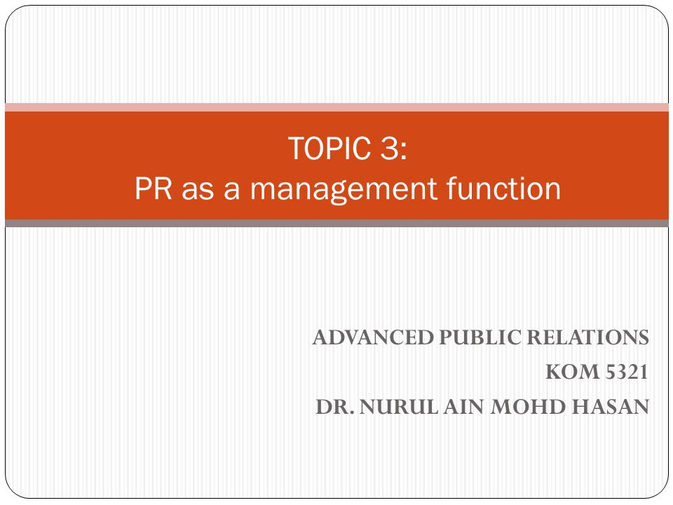functions public relations 3 Whether social media tasks are being performed as a manager or technician  function, and (3) what the implications are of new professionals focusing on this  role.