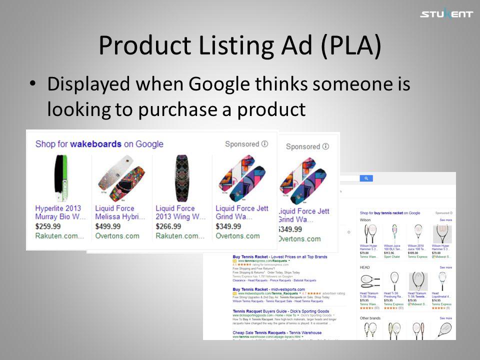 Product Listing Ad (PLA)