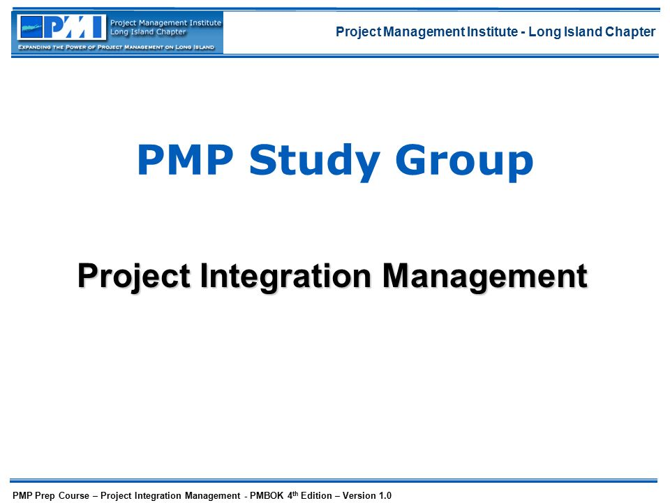 project integration management Project integration management encompasses all the process and activities to identify, define, combine, unify and coordinate all the various project management processes and activities and manage the interdependencies.