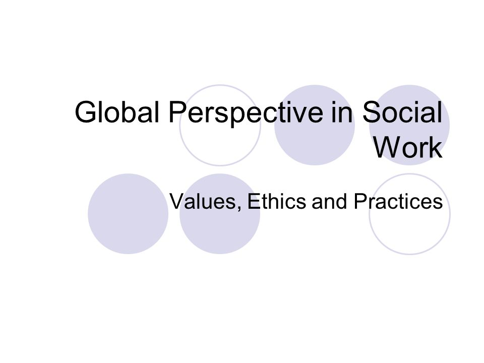 global ethical perspectives Ejbo electronic journal of business ethics and organization studies vol 13,  no  this current perspective, sourced in  workplace leads to improved ethical.