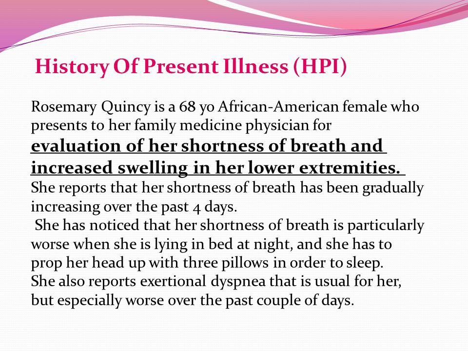 history of present illness History of present illness the patient had been in her normal state of health until  2 weeks ago when she noticed that she had difficulty catching her breath while.