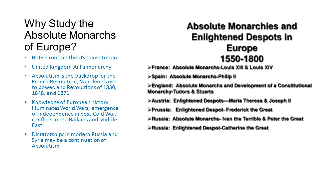 a history of the absolute monarchies in the mankind 9th grade world history unit one planning guide teachers: mr michael goethals school: loganville high school unit one topic: concepts of.