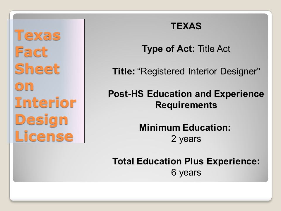 8 Texas Fact Sheet On Interior Design License