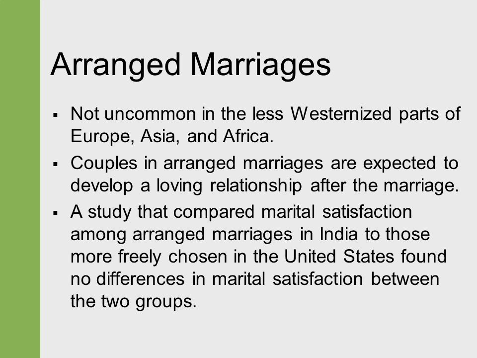 an analysis of the characteristics of arranged marriages a contract between families Homogamy is a marriage between people with the same social characteristics arranged marriages typically occur between two families who have similar social statuses likewise family life stages and traditions: courtship, marriage, child rearing & aging related study materials related.