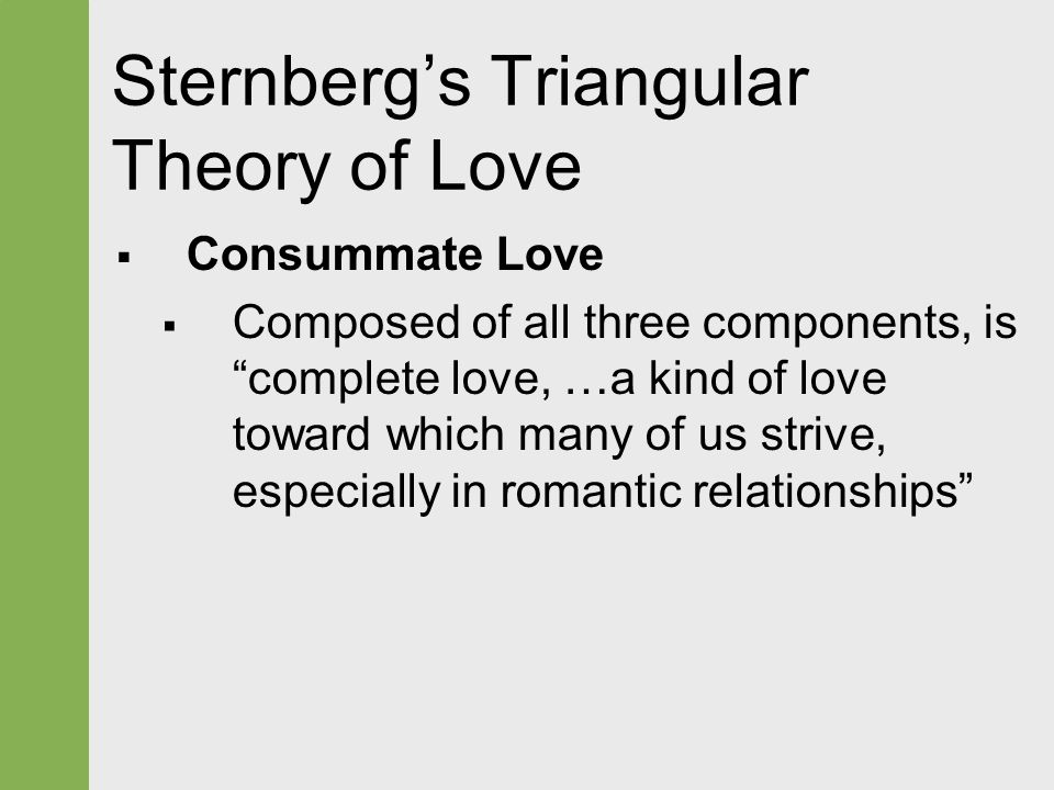 speech on tringular theory of love 2018-6-13 being a doctor himself, he draws on his knowledge from the science of medicine throughout his speech bodies manifest two species of love:.