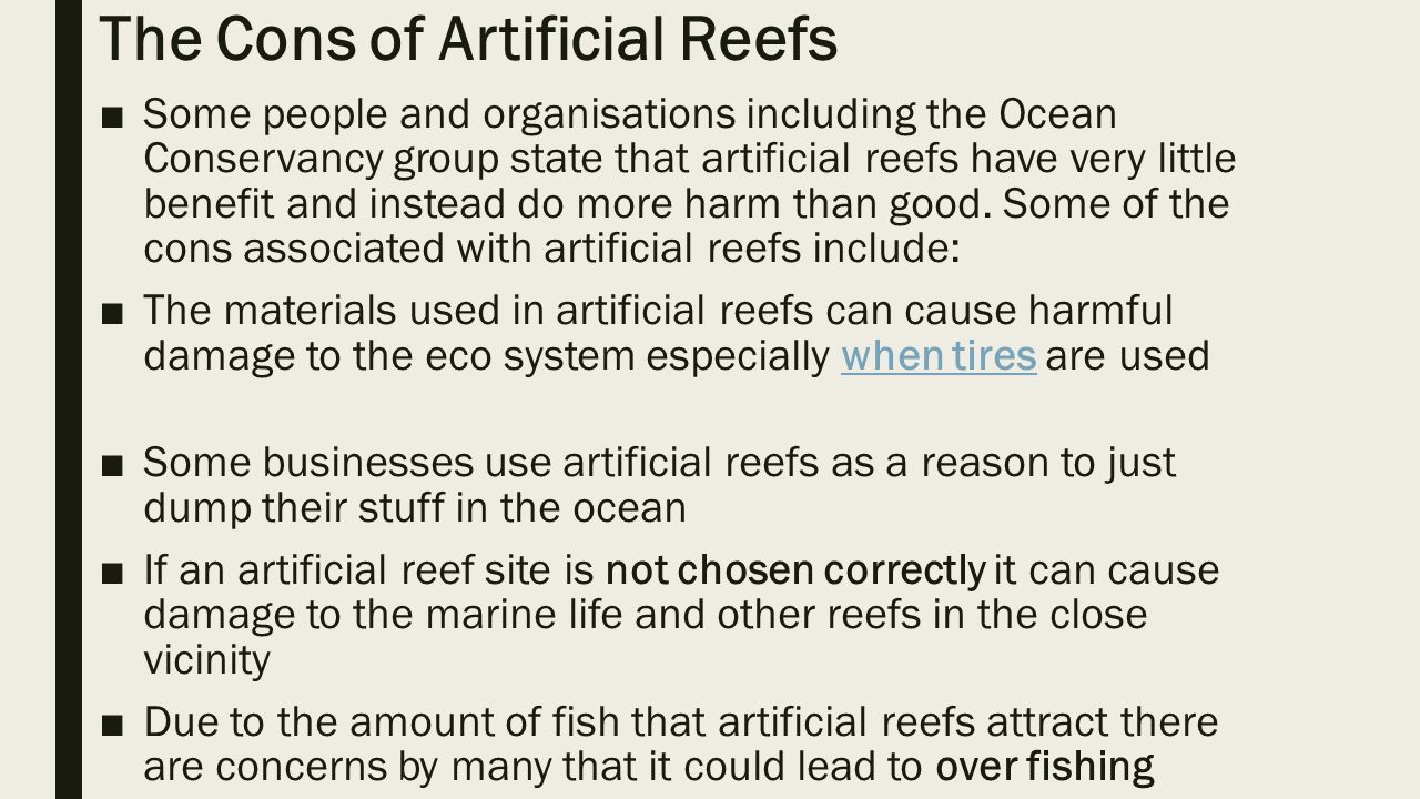 benefits of artificial reefs essay Coral reefs are more than beautiful,  top 25 coral reef facts coral reefs are some of the most beautiful places on  but it also provides important benefits for.