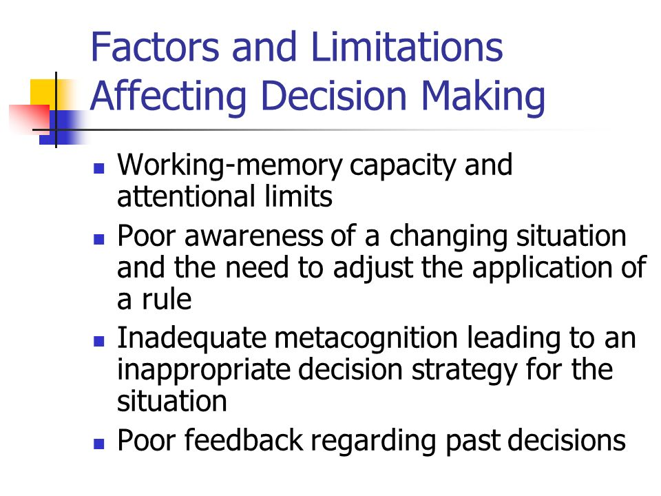 Factors Influencing Decision Making in a Business Environment