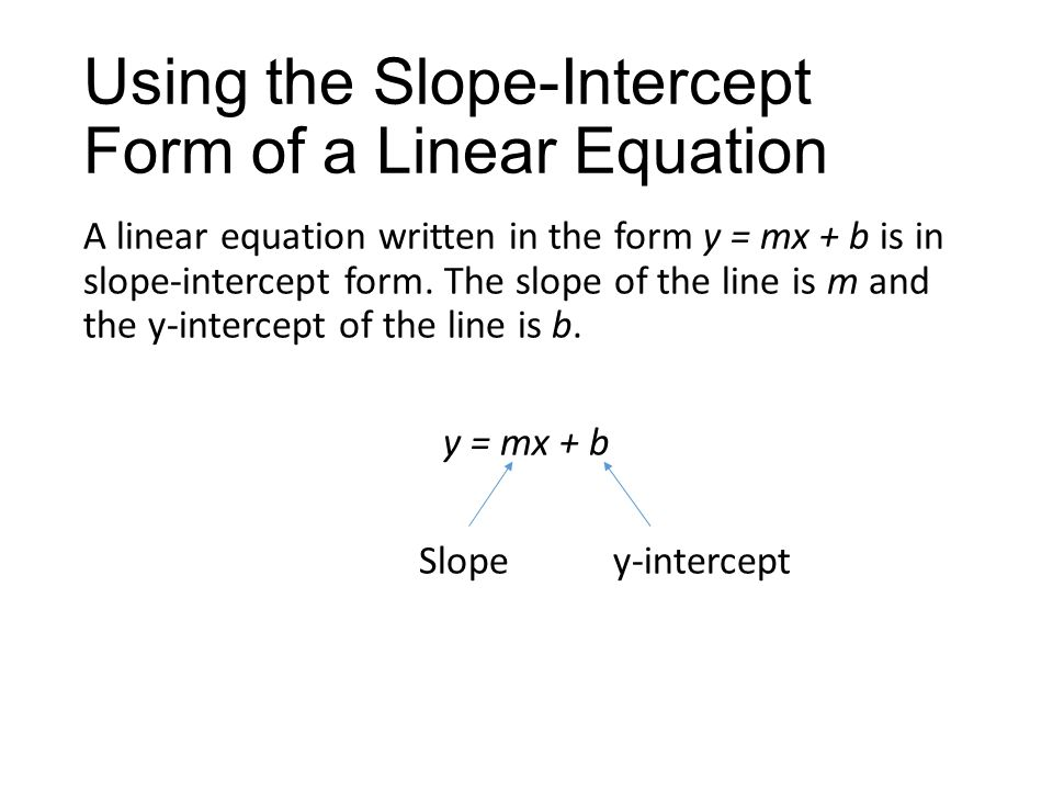 3.5 Graphing Linear Equations in Slope-Intercept Form - ppt video ...