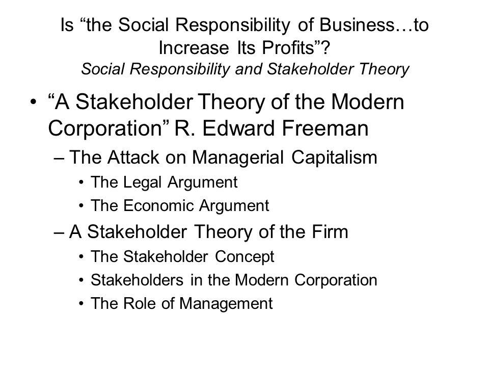 stakeholder theory edward freeman Of examining stakeholder theory from a variety of international  jeffrey s  harrison / r edward freeman / mônica cavalcanti sá de abreu.