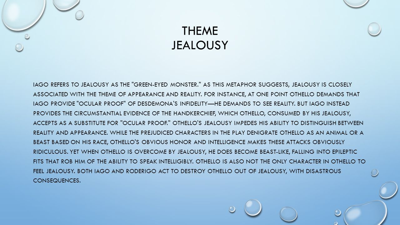 """the consequences of othellos jealousy Analytical essay: jealousy  """"othello""""  can have dangerous consequences if not held in check jealousy can also be a useful emotion if utilized properly."""