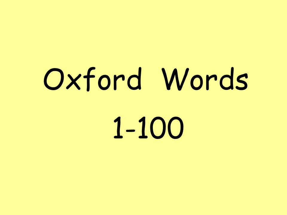 Oxford Words 1-100