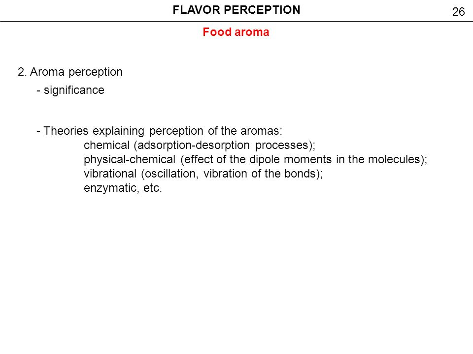 perception of physiological effects and food Physiological bases and  role of flavor perception on food  to sensory image integration and the physiological effects that may explain food.