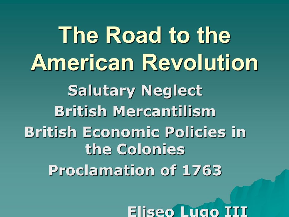 the road that led to the american revolution American revolution, also called united states war of independence or american revolutionary war, (1775–83), insurrection by which 13 of great britain's north american colonies won political independence and went on to form the united states of america.