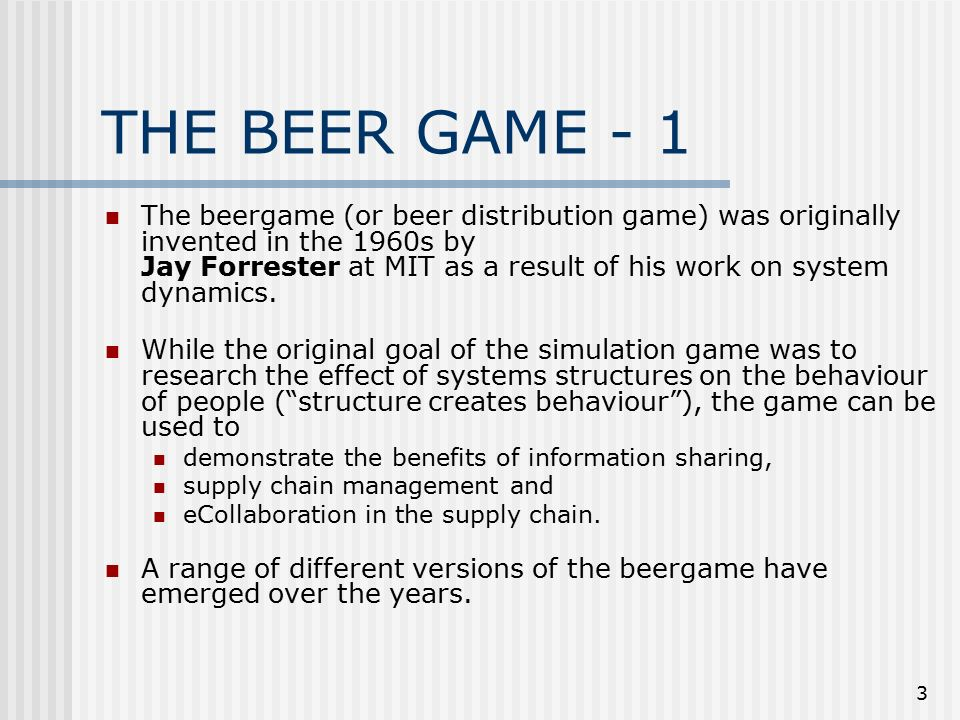 the beer distribution game Beer gamepreparatory note1 oops no beer please when the simulation was developed by mit's sloan school of management in the early 1960s,.