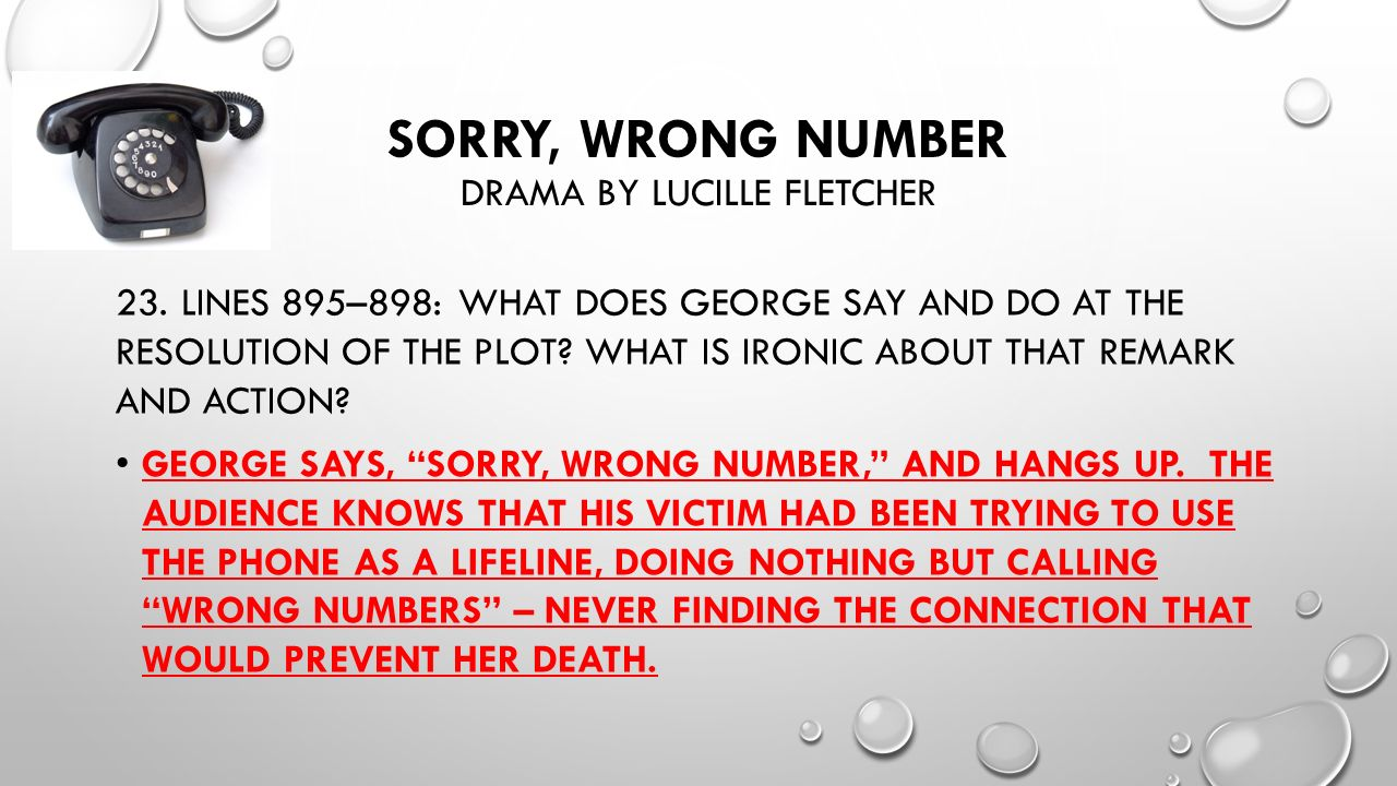 sorry wrong number essay Tech companies that were dying would hire 25-10-2014 the ielts writing task 2 sample answer below has examiner number sorry wrong essay comments and is band score 9 homework help and answers.