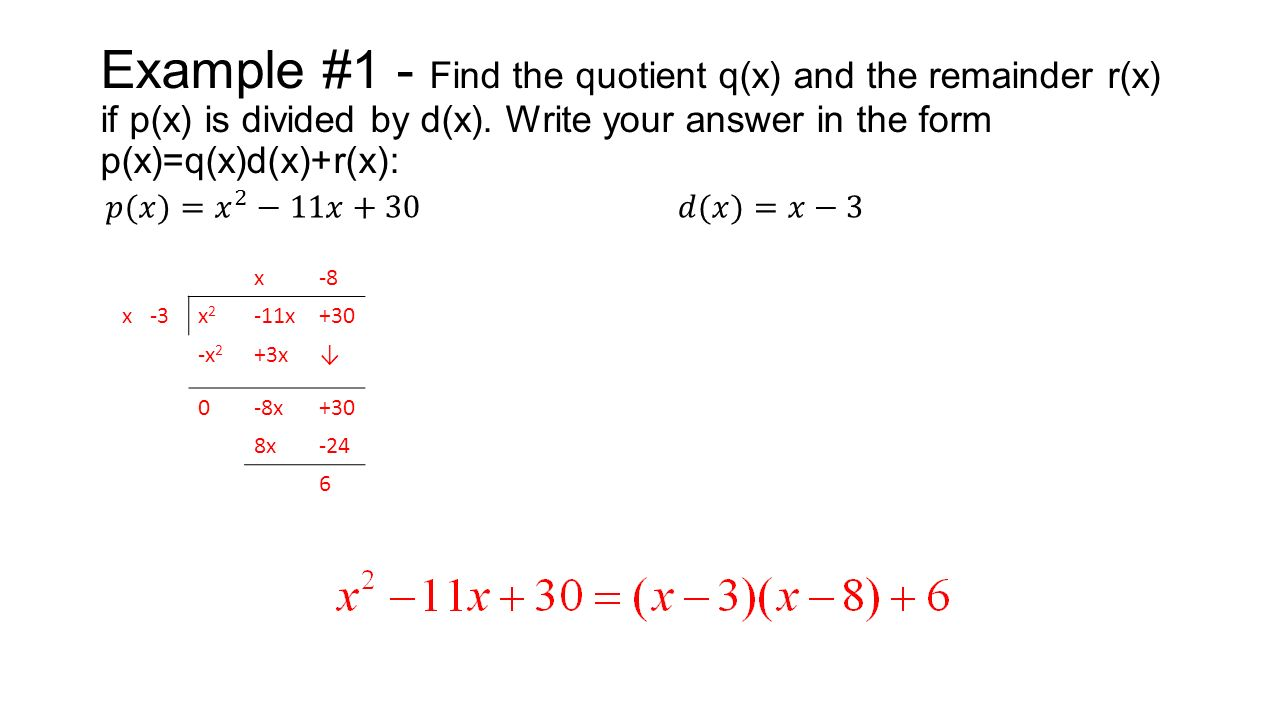 Write your answer in the form p(x)=q(x)d(x)+r(x): ...