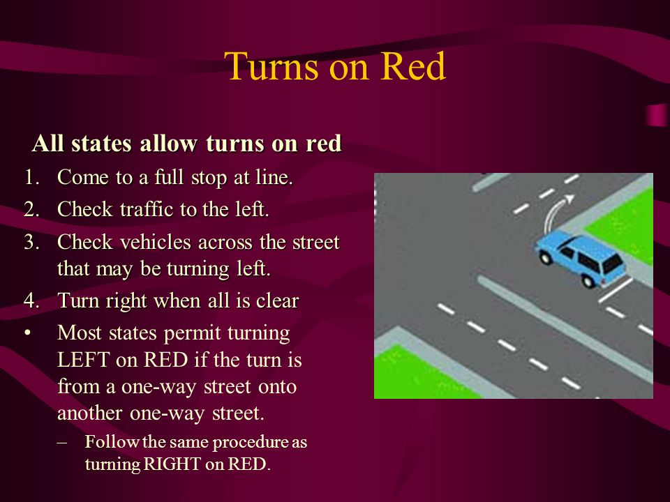 In Russia, allowed to turn right to red 93