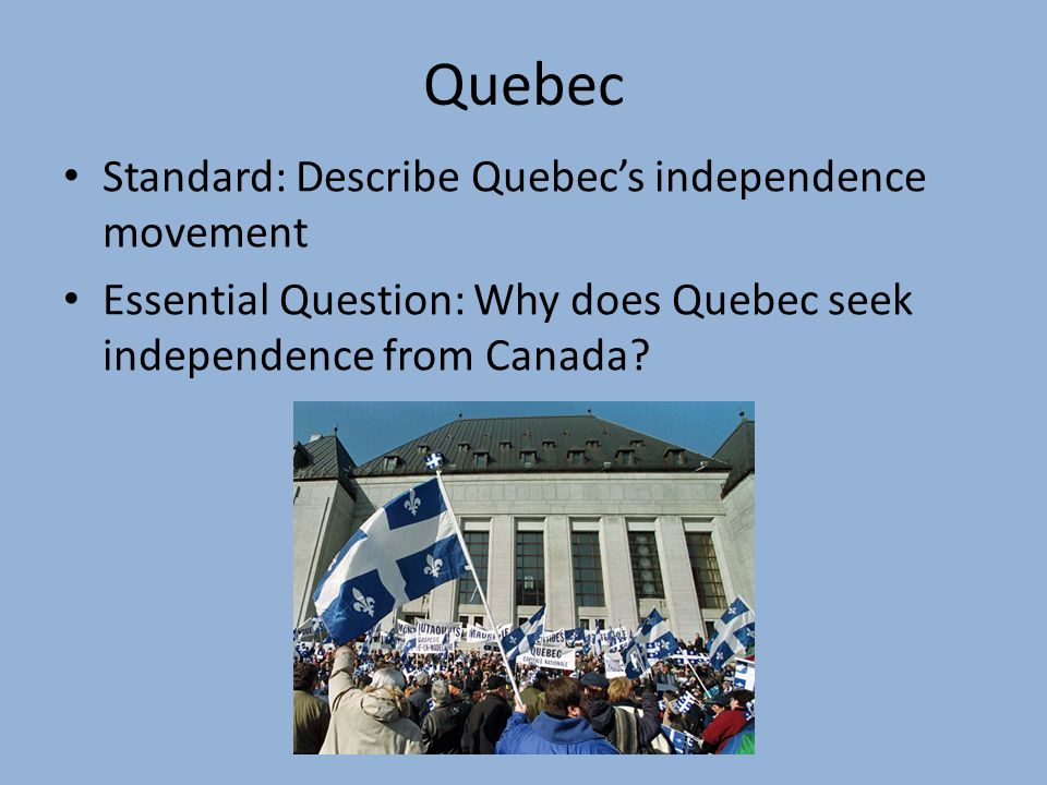 quebec sovereignty movement Spread of the independence movement the first contemporary group to advocate québec independence was the alliance laurentienne, founded in 1957 by raymond barbeau (1930-1992) this group was influenced by the writings of legal scholar wilfrid morin, a marginal figure who had promoted independence in the 1930s.