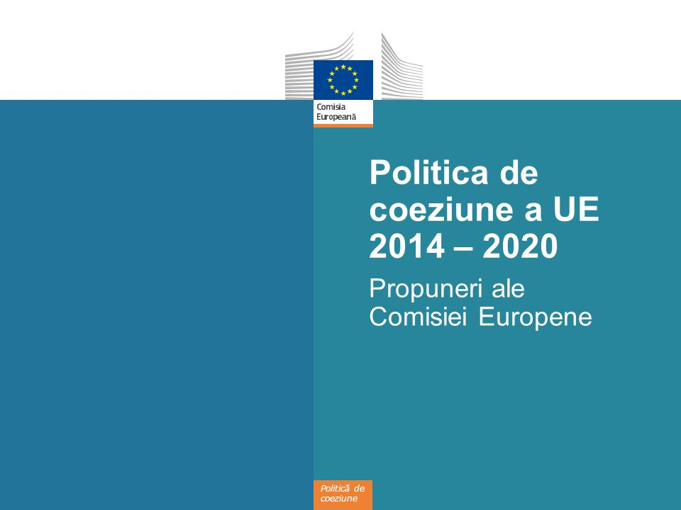 Politica de coeziune a UE 2014 – 2020