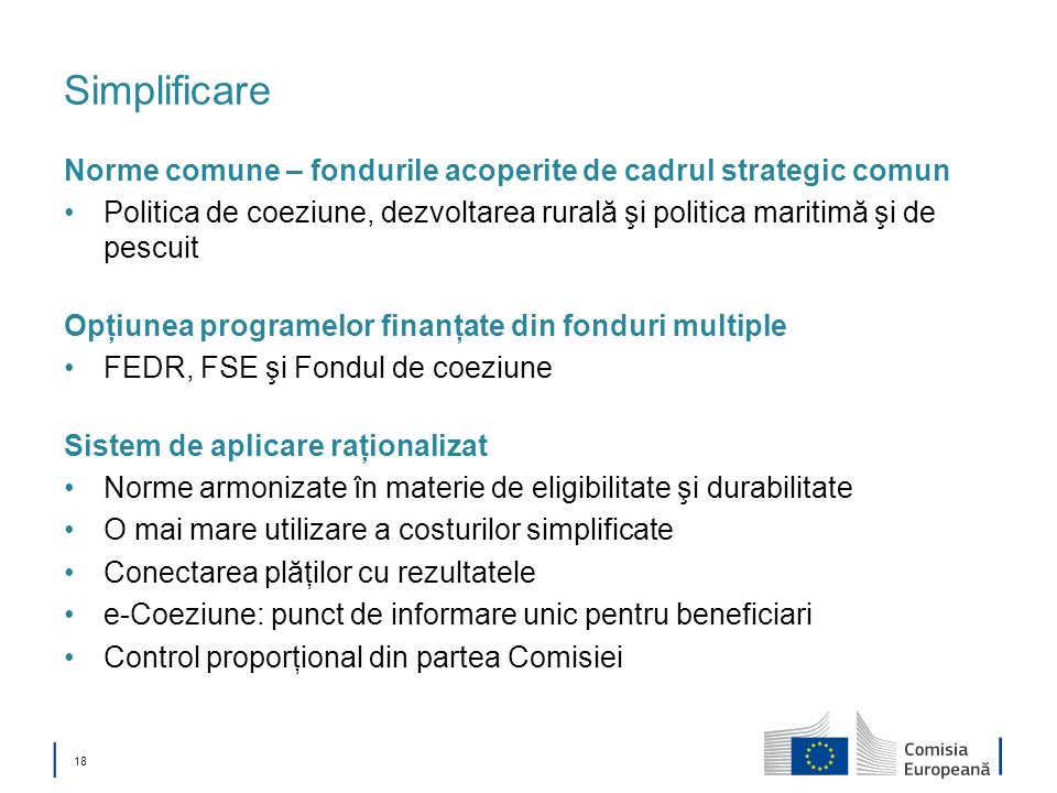 Simplificare Norme comune – fondurile acoperite de cadrul strategic comun.