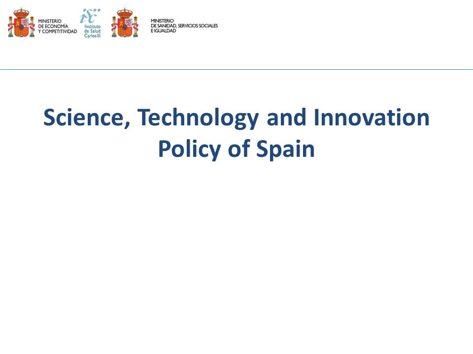 Science, Technology and Innovation Policy of Spain