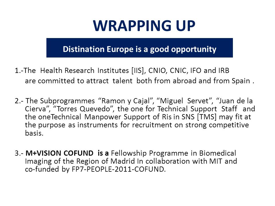 Distination Europe is a good opportunity