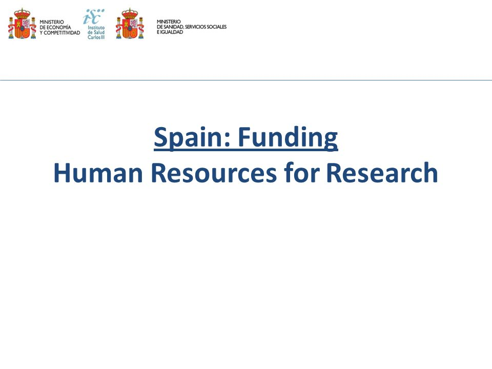 Spain: Funding Human Resources for Research