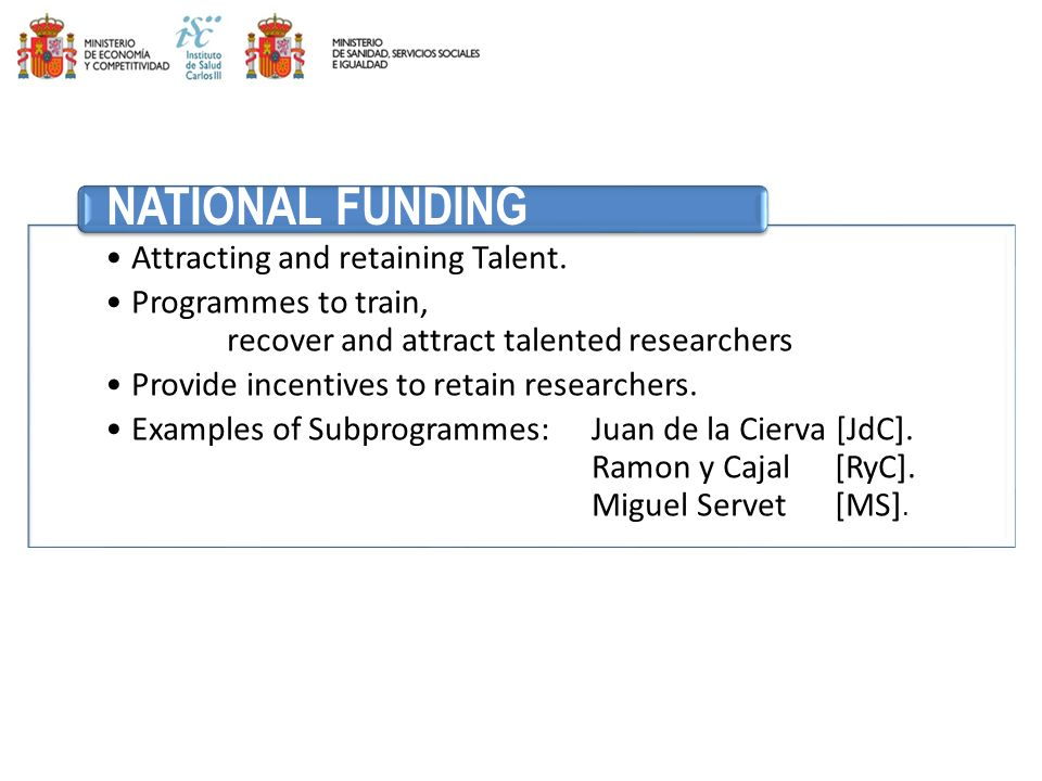NATIONAL FUNDING Attracting and retaining Talent.