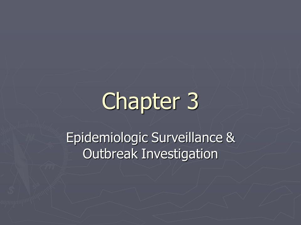 Epidemiologic Surveillance & Outbreak Investigation