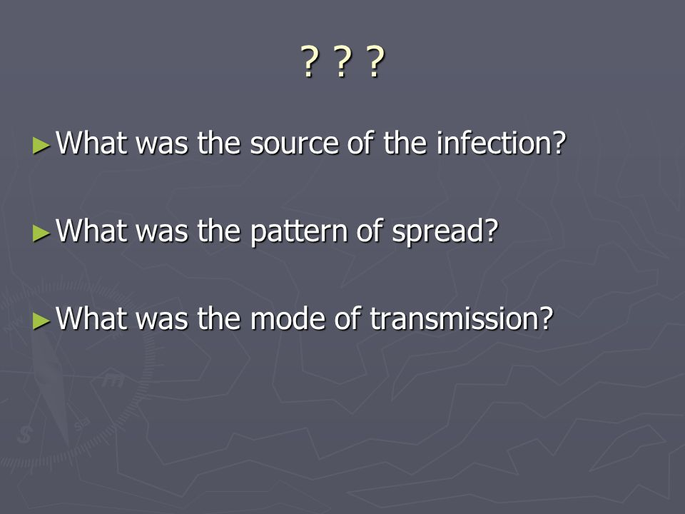 What was the source of the infection