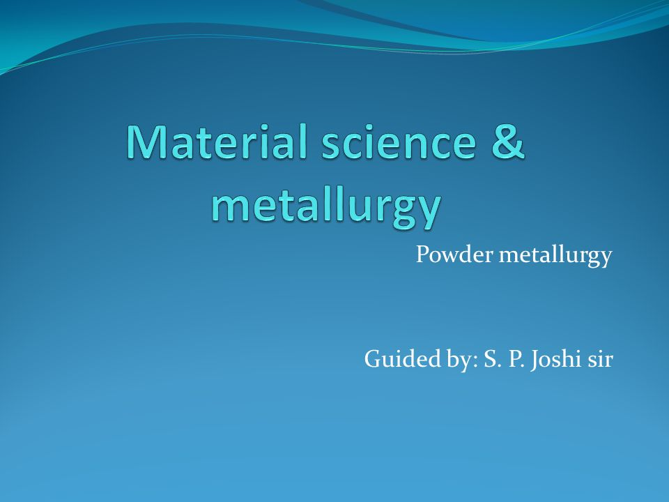 Material science & metallurgy ppt video online download.