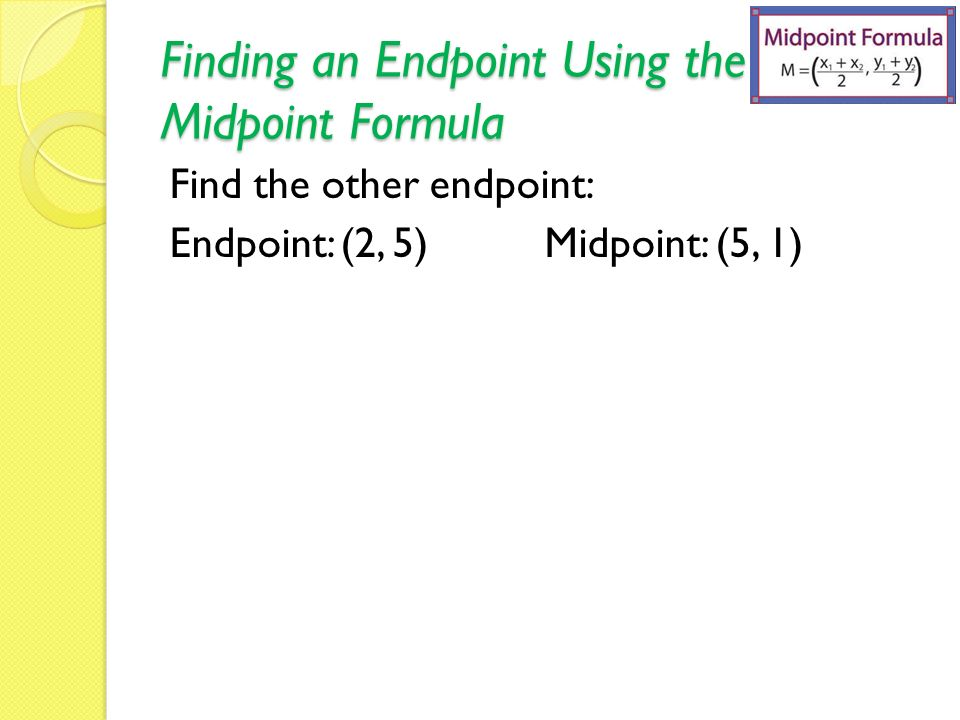 16 The Midpoint Formula Objective ppt video online download – Midpoint Formula Worksheet