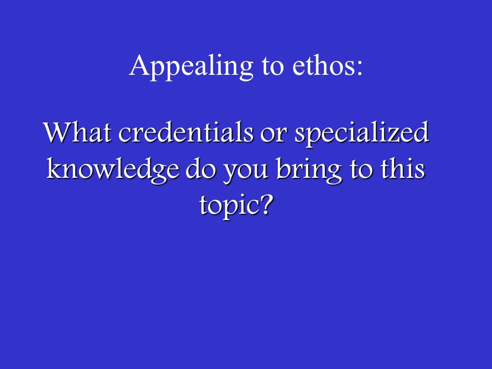 rhetorical appeals in your huck finn essay ppt video online what credentials or specialized knowledge do you bring to this topic