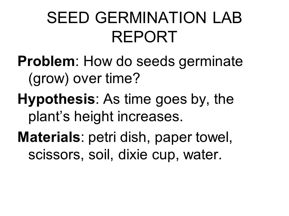 Biology: Lab report Germination