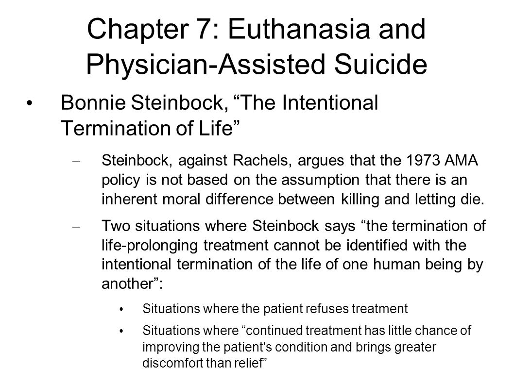 euthanasia and autonomy Euthanasia advocates stress that it should be allowed as an extension of a person's autonomy those who are against euthanasia often say that it can lead to the devaluation of human life, and to a slippery slope in which the old and disabled will be killed on the whims of healthy people.