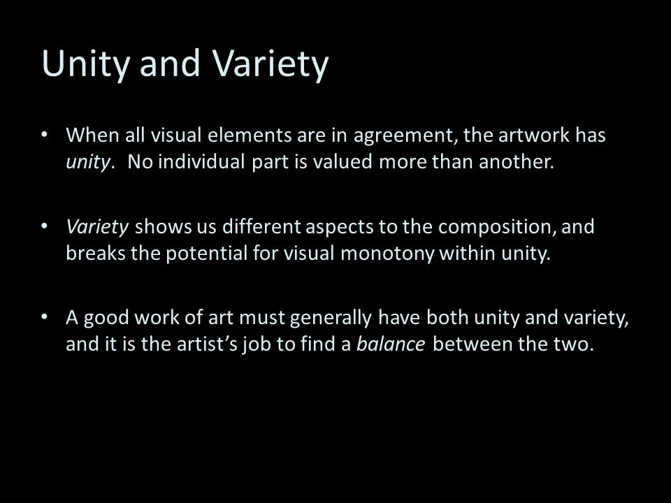 the elements of unity and variety in the work of art Unity in art is the sum of the compositional elements that make up a work of art art has the following five elements:  think about it as the opposite of variety .