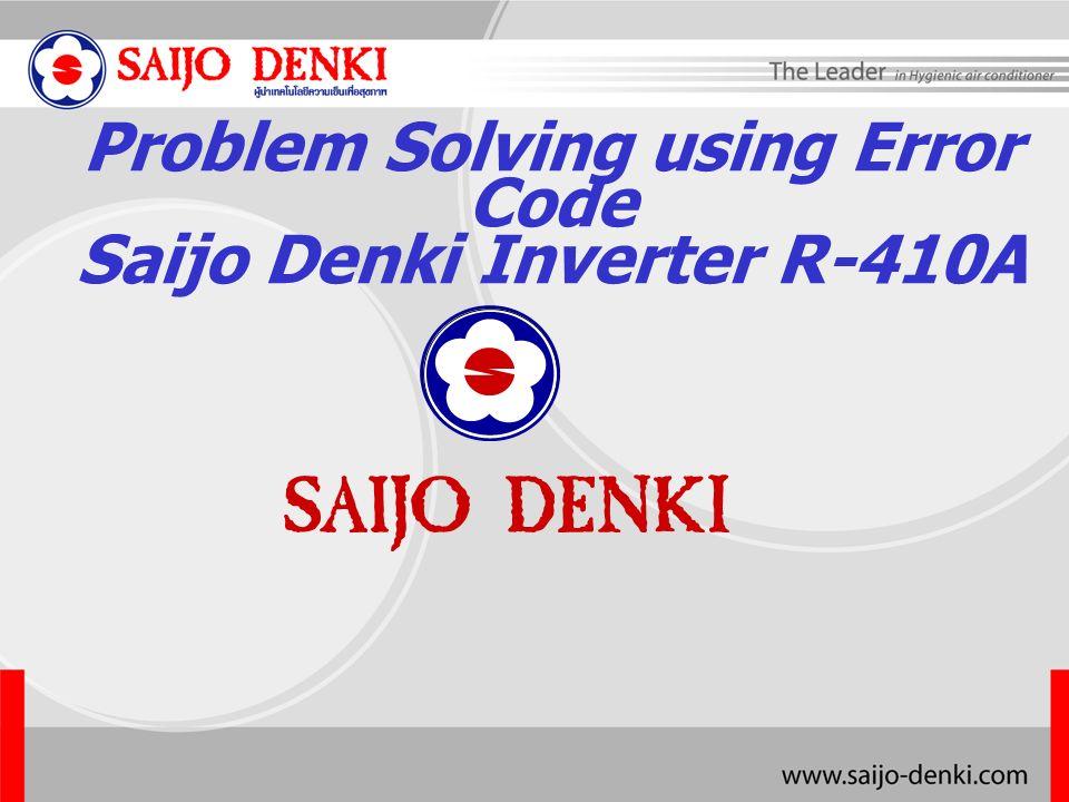 Problem Solving using Error Code Saijo Denki Inverter R-410A