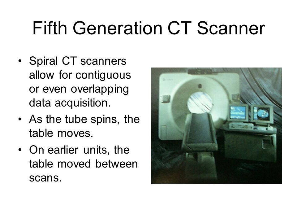 Data Acquisition System Ct Scanner : Computed tomography is the most