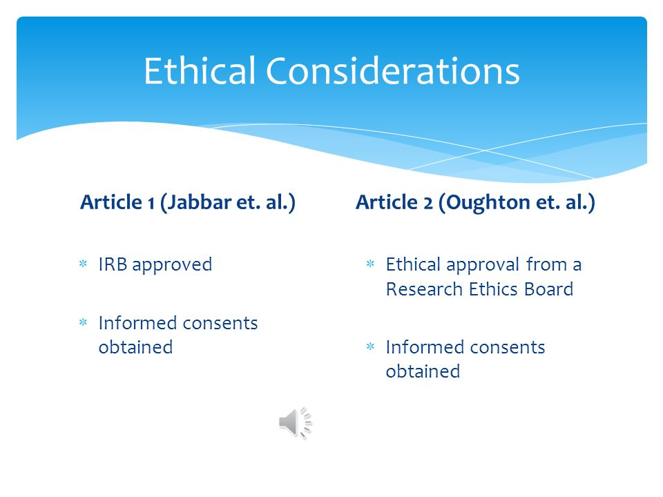 ethical considerations in quantitative research Issues in qualitative research ▫ protection of participants through the informed consent process favors formalized interaction between researcher and participant ▫ strength of qualitative research methods often lies in the informality of the communication as well as the iterative nature of the research process ▫ how can.